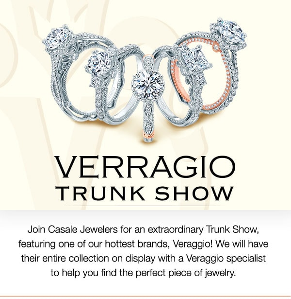 Verragio Engagement Ring and Wedding Band Trunk Show at Casale Jewelers, Staten Island on Saturday,March 31, 2018